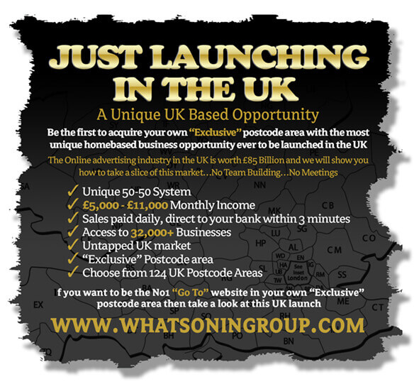 "UK Prelaunch*£8,000 to £10,000 Monthly  UK Based Company is launching into 124 ""Exclusive postc"