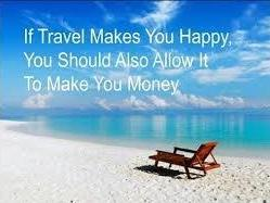 Love Travel…Love making money then take a look at our opportunity